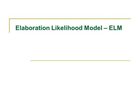 essay on elaboration liklihood model and Structure of persuasive communication and elaboration likelihood model elaboration likelihood model, ethotic arguments, illocutionary acts, inference.