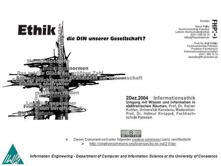 Information Engineering - Department of Computer and Information Science at the University of Constance Dieses Dokument wird unter folgender creative commons.
