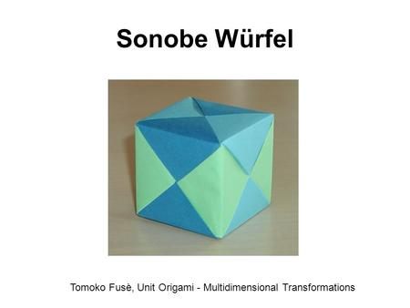 Tomoko Fusè, Unit Origami - Multidimensional Transformations