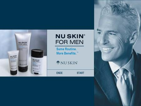 Same Routine. More Benefits. ENDESTART. Same Routine. More Benefits. ZURÜCKWEITERSTART Das neue Nu Skin ® For Men Dividends Shave CreamDividends Aftershave.