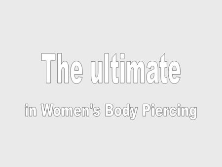 in Women's Body Piercing
