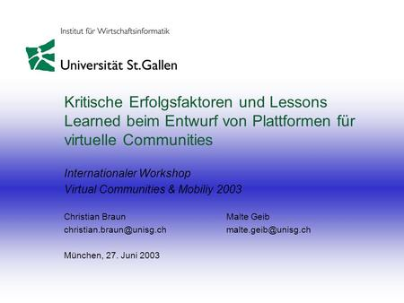 Internationaler Workshop Virtual Communities & Mobiliy 2003