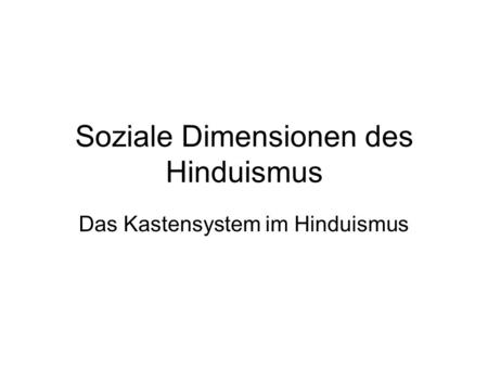 hinduismus kastensystem einfach erklärt