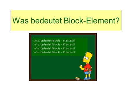 Was bedeutet Block-Element?