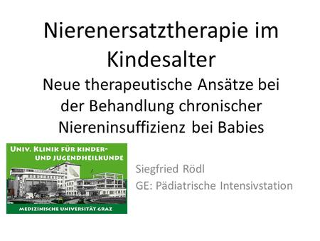 Siegfried Rödl GE: Pädiatrische Intensivstation