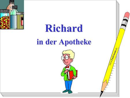 Richard in der Apotheke.