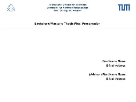 Bachelor's/Master's Thesis Final Presentation