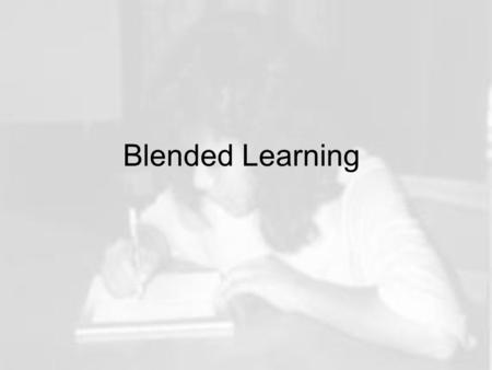 Blended Learning.