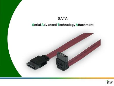 SATA Serial Advanced Technology Attachment