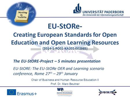 Chair of Business and Human Resource Education II Prof. Dr. Marc Beutner EU-StORE: The EU-StORe OER and Learning scenario conference, Rome 27 th – 29 th.