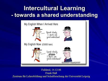 Intercultural Learning - towards a shared understanding