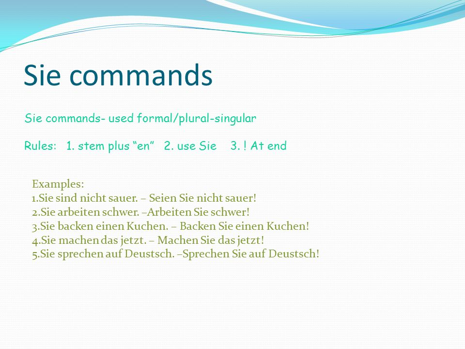 Wir commands Wir commands- used for 'lets expressions' Rules: 1.stem plus en 2.use wir3.