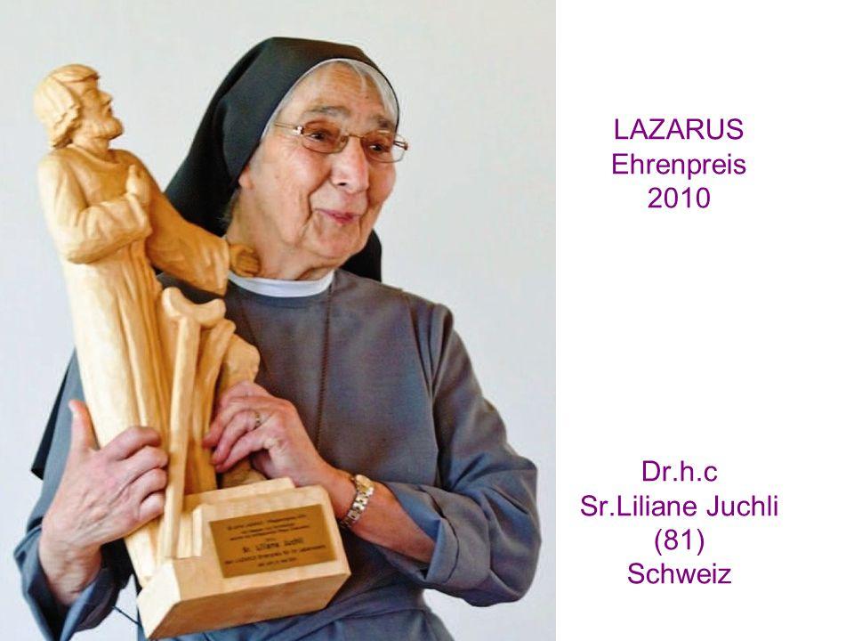 Der LAZARUS Ehrenpreis 2010 fungiert seit Juni 2014 als Patron in einem Pflege-Museum im Herzen der Schweiz: Sr.