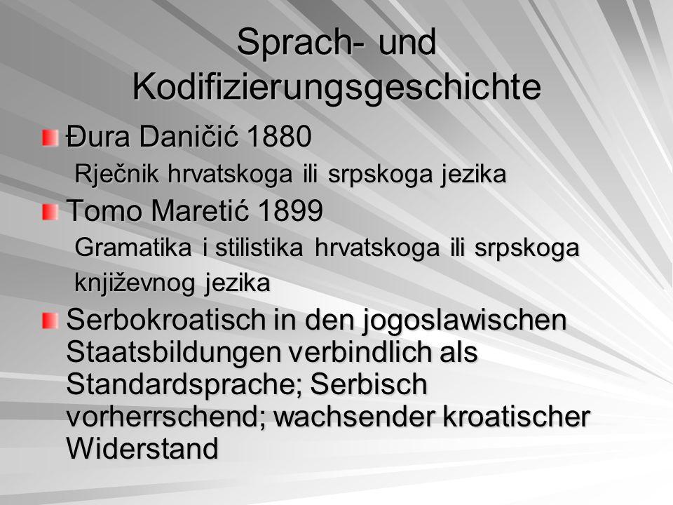 Sprach- und Kodifizierungsgeschichte Vor dem 2.