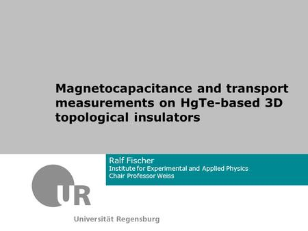 Outline Collaborators HgTe as a 3D topological insulator Sample design