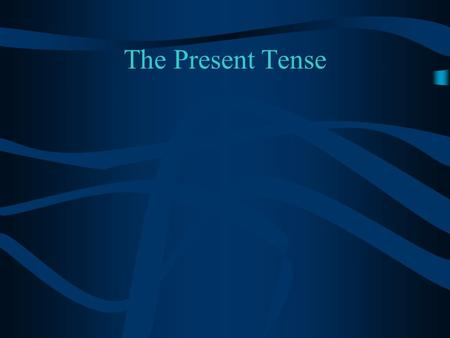 The Present Tense In German There Are Two Main Types of Verbs Weak Strong and.