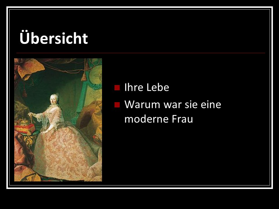 Ihre Lebe: 13.Mai 1717 - 29.