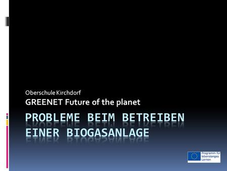 Oberschule Kirchdorf GREENET Future of the planet.