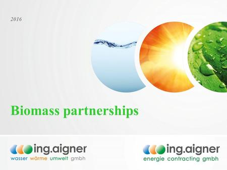 1 2016 Biomass partnerships. 2 technical, economical, environmental aspects April 1st, 2016 Bild-Quelle [8]