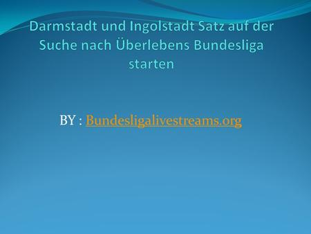 BY : Bundesligalivestreams.orgBundesligalivestreams.org.