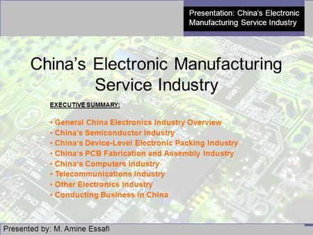 M. Amine Essafi, China's Electronic Manufacturing Service Industry