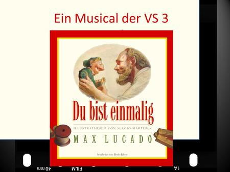 FILM40 mm1A FILM40 mm Punchinello Ein Musical der VS 3 Wels.