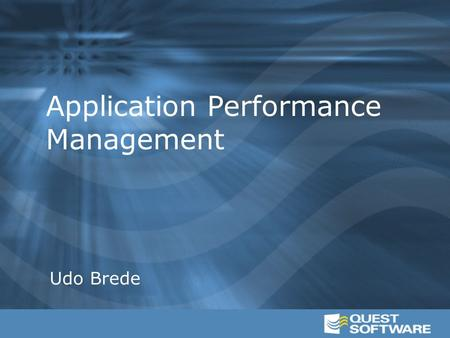Application Performance Management Udo Brede.  Komplexe Umgebungen  Häufige Änderungen  Hohe Aktivität Database Servers Application Servers Web Servers.