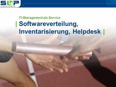 IT-Management als Service | Softwareverteilung, Inventarisierung, Helpdesk |