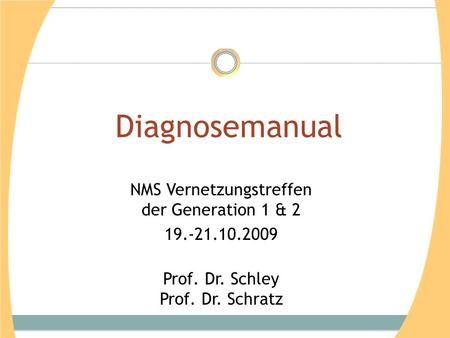 Diagnosemanual NMS Vernetzungstreffen der Generation 1 & 2