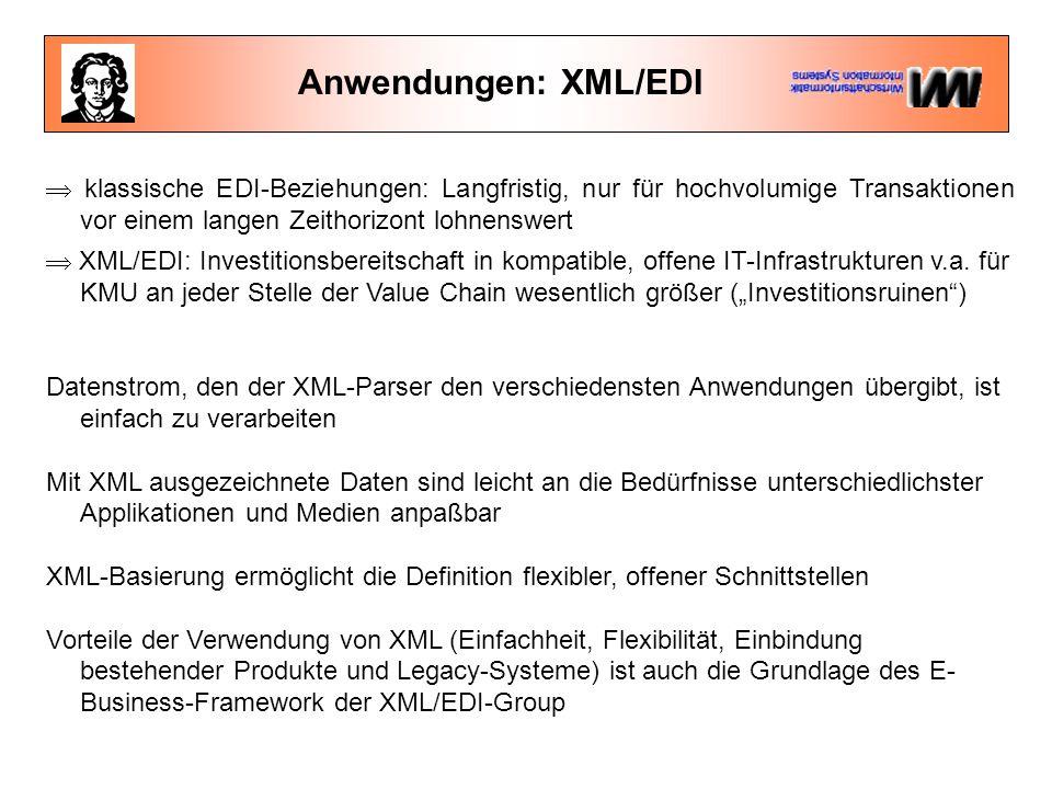 Anwendungen: Processing Durch die Möglichkeit, alle Daten, die zu einem Dokument gehören, in XML zu codieren, können alle zum Verarbeiten des Dokumentes notwendigen Informationen übertragen und beim Client entsprechend ausgeführt werden.