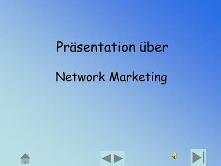 Präsentation über Network Marketing.