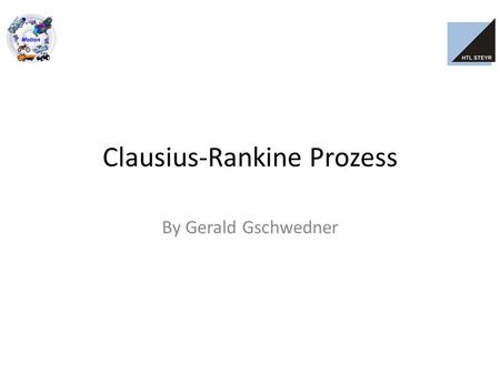 Clausius-Rankine Prozess By Gerald Gschwedner. Grundlegendes deutscher Physiker Rudolf Clausius schottischer Ingenieur William Rankine Model für Kreisprozess.