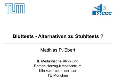Bluttests - Alternativen zu Stuhltests ?