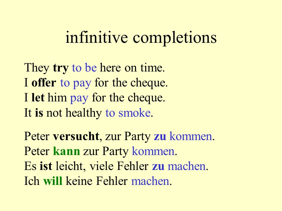 infinitive completions I see you work.Ich sehe dich arbeiten.