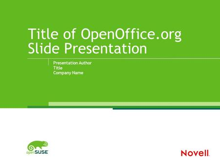 Title of OpenOffice.org Slide Presentation Presentation Author Title Company Name.
