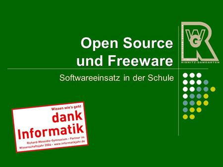 Open Source und Freeware Softwareeinsatz in der Schule.
