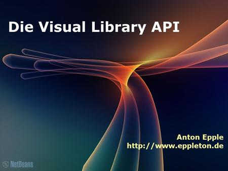 Die Visual Library API Anton Epple