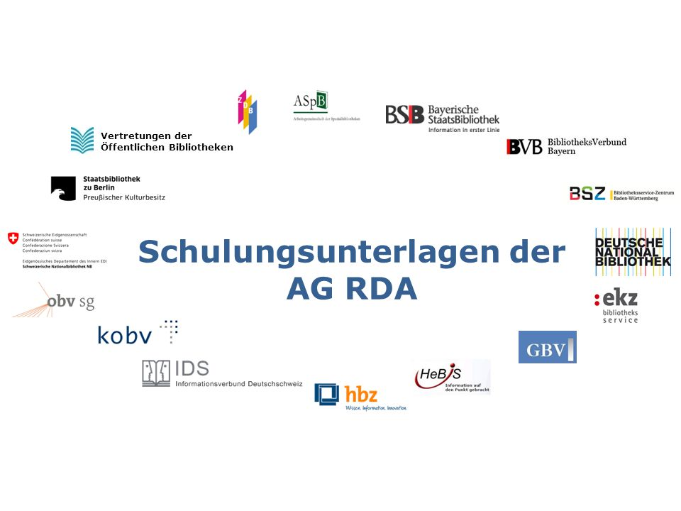 Inhaltstyp / Medientyp / Datenträgertyp IMD-Typen Modul 2 2 AG RDA Schulungsunterlagen – Modul 2.02: IMD-Typen   Stand: 23.04.2015   CC BY-NC-SA