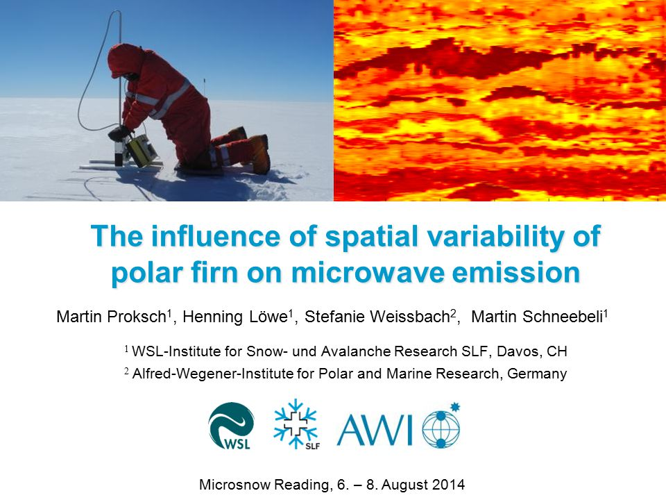 Outline 1.Motivation 2.Instrument and measurements 3.Simulations and Results –Spatial variability –Layer thickness 4.Conclusions WSL-Institut für Schnee- und Lawinenforschung SLF2