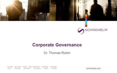 Schindhelm.com Corporate Governance Dr. Thomas Ruhm.