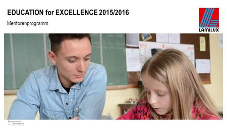 EDUCATION for EXCELLENCE 2015/2016 Mentorenprogramm.