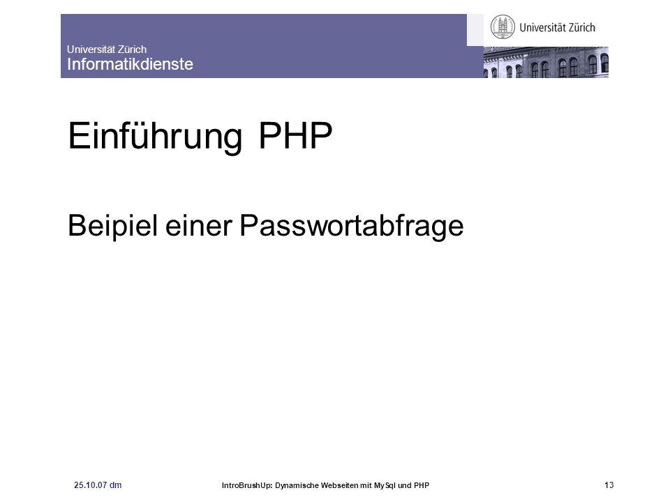 """Universität Zürich Informatikdienste 25.10.07 dm IntroBrushUp: Dynamische Webseiten mit MySql und PHP 14 MySQL-Geschichte 1979: Datenbank-Tool UNIREG der schwedischen Firma TcX Programmierer: Michael Widenius 1994: MySQL entsteht als SQL-basierter Server für Web-Anwendungen 1996: MySQL als Binär-Distribution für Linux und Solaris frei verfügbar inzwischen: Quell-Distribution verfügbar, Portierung auf Windows erfolgte aber: MySQL ist kein Open-Source-Produkt Lizenzbedingungen: - ältere MySQL-Versionen kostenlos verfügbar und frei nutzbar - aktueller MySQL-Server bei kommerziellem Einsatz lizenzpflichtig Quelle: Dubois, """"MySQL"""