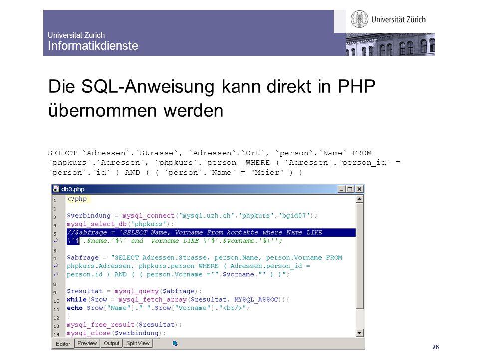 Universität Zürich Informatikdienste 25.10.07 dm IntroBrushUp: Dynamische Webseiten mit MySql und PHP 27 Die Verbindung von PHP und MySQL http://www.id.unizh.ch/cl/dl/schulung/kurse/phpkurs/lunch/index.html