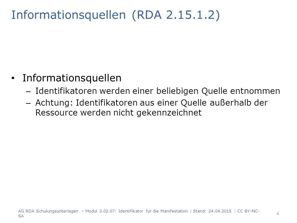 Faksimiles und Reproduktionen (RDA 2.15.1.3) Faksimiles und Reproduktionen – der Identifikator des Faksimiles oder der Reproduktion wird erfasst – der Umgang mit dem Identifikator der Originalmanifestation wird in Modul 5A.05 Reproduktionen behandelt AG RDA Schulungsunterlagen – Modul 3.02.07: Identifikator für die Manifestation   Stand: 24.04.2015   CC BY-NC- SA 5