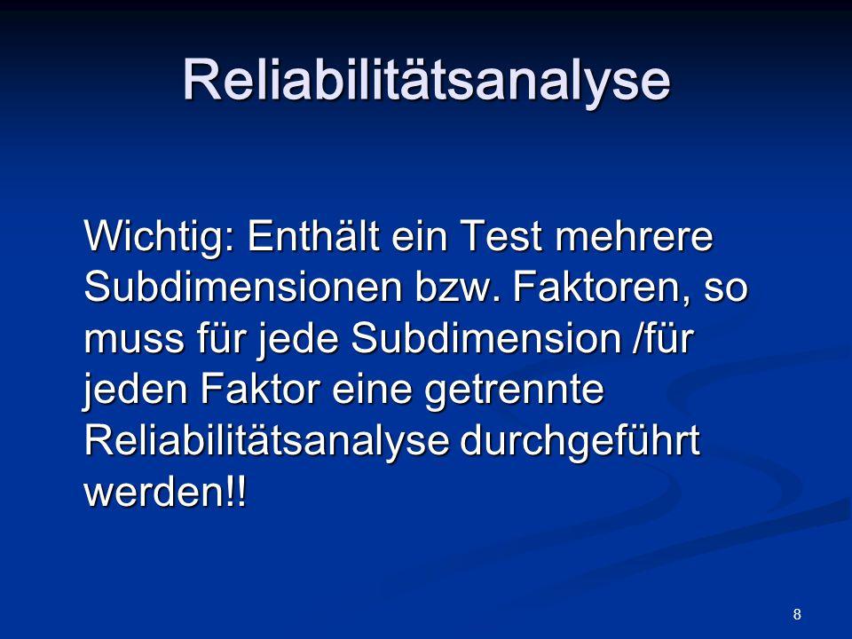 Reliabilitätsanalyse Übung s. extra Zettel Humor bei Lehrer/innen und andere Tamara Katschnig