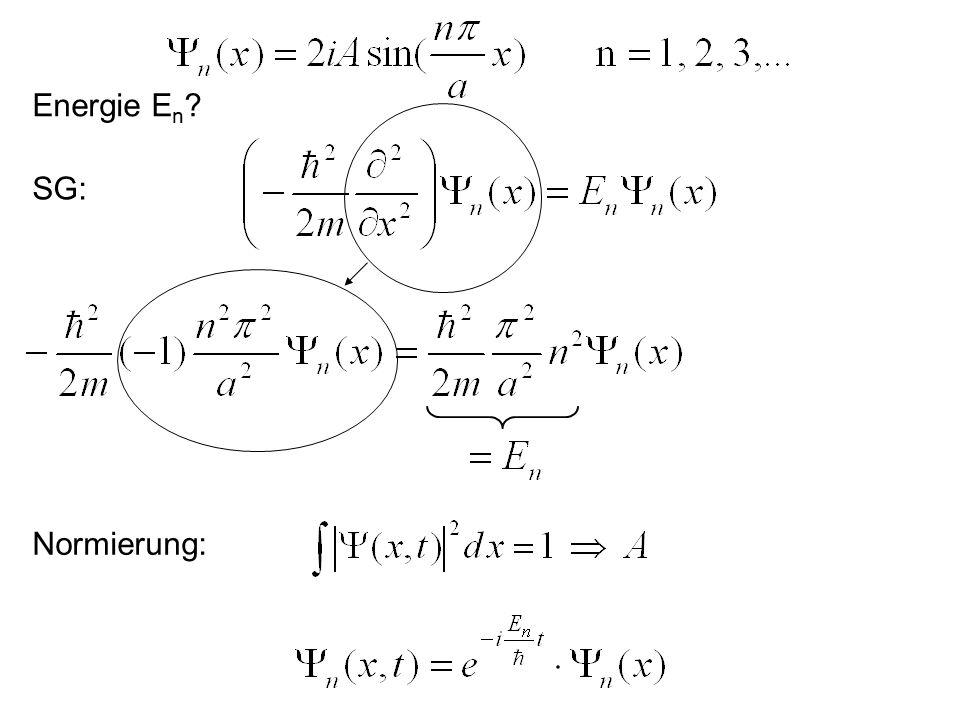 Aufenthaltswahrscheinlichkeit und Energieeigenwerte: E a0x Bemerkung: Anzahl der Nulldurchgänge von Y entspricht dem Anregungsniveau.