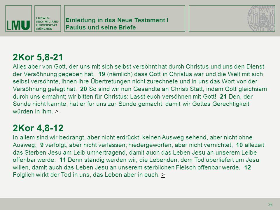 Einleitung in das Neue Testament I Paulus und seine Briefe 37 2Kor 12,7-10 Darum, damit ich mich nicht überhebe, wurde mir ein Stachel für das Fleisch gegeben, ein Engel Satans, dass er mich mit Fäusten schlage, damit ich mich nicht überhebe.