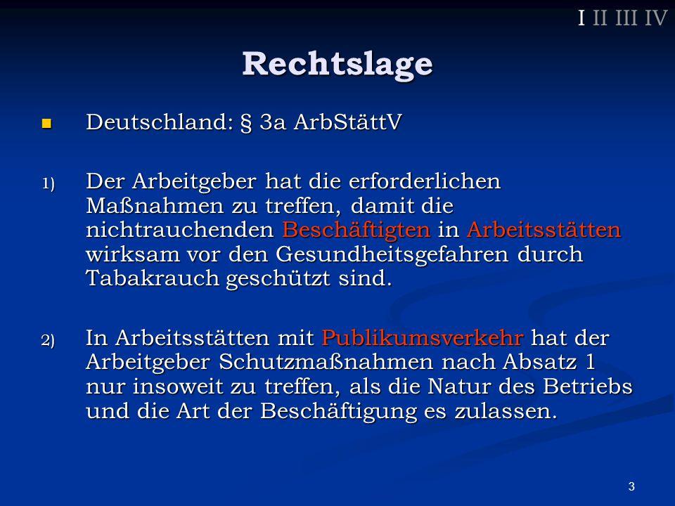 4 Rechtslage  Durchsetzung der ArbStättV durch Gewerbeaufsichtsämter  gilt erst seit Okt.