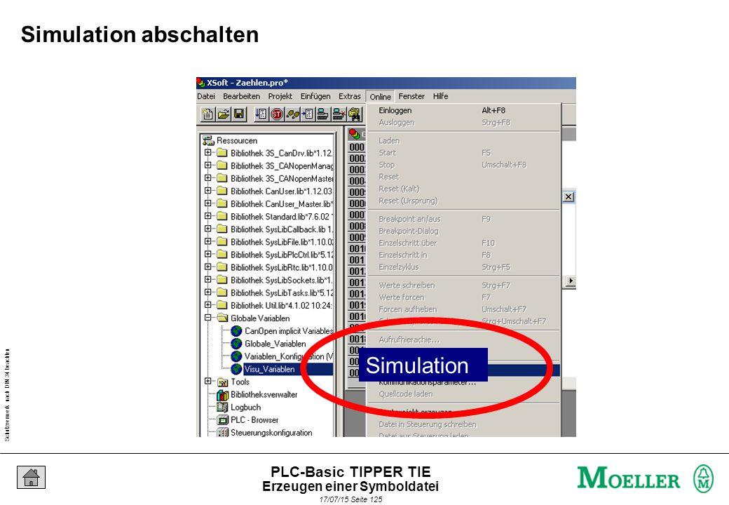 Schutzvermerk nach DIN 34 beachten 17/07/15 Seite 126 PLC-Basic TIPPER TIE Schritt 3: Symboldateierzeugen anklicken Erzeugen einer Symboldatei