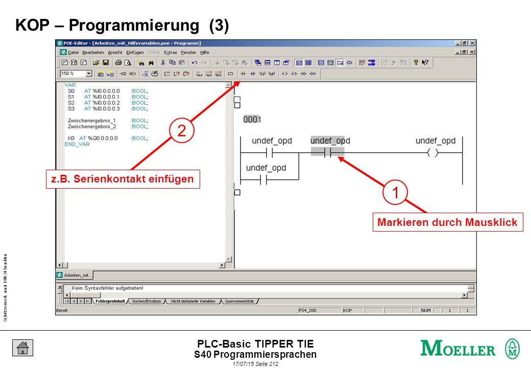 Schutzvermerk nach DIN 34 beachten 17/07/15 Seite 213 PLC-Basic TIPPER TIE 1 Markierten Operanden mit Return-Taste bestätigen.